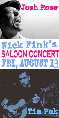 Saloon Concert @ Nick Fink's-August 13, 2010 - TIM PAK + JOSH ROSE