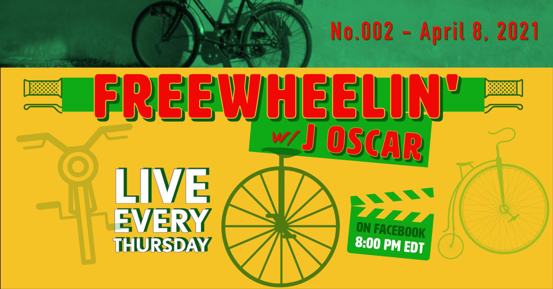 Freewheelin' with J Oscar No.002